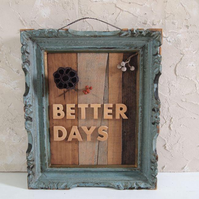 アンティークフレーム「BETTER DAYS」